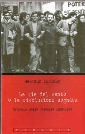 Le vie del vento o le rivoluzioni sognate di Ninì Luciano
